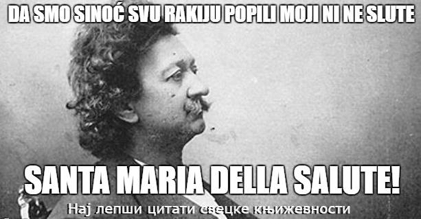 "Leutar.net ""Najljepši citati Laze Kostića"": Ne zovem te, jer nemam minute, Santa Maria Della Salute"